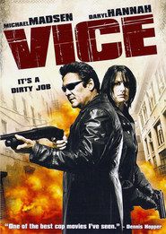 Vice is the best movie in Mark Boone Junior filmography.