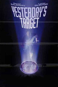 Yesterday's Target - movie with Stacy Haiduk.