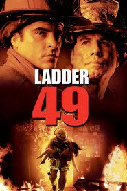 Ladder 49 - movie with John Travolta.