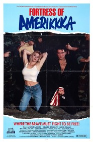 Fortress of Amerikkka is the best movie in Robert Axelrod filmography.