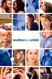 Mother and Child - movie with Samuel L. Jackson.