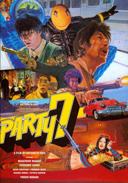 Party 7 is the best movie in Yoshio Harada filmography.