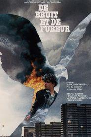 De bruit et de fureur is the best movie in Bruno Cremer filmography.