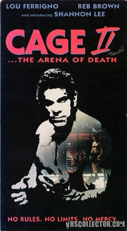 Cage II - movie with Lou Ferrigno.