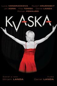 Kvaska is the best movie in Lucie Vondrackova filmography.