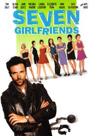 Seven Girlfriends is the best movie in Mimi Rogers filmography.