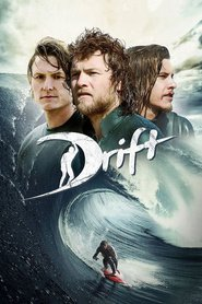 Drift - movie with Sam Worthington.