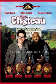 The Chateau is the best movie in Paul Rudd filmography.