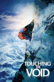 Touching the Void is the best movie in Nicholas Aaron filmography.