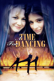 A Time for Dancing is the best movie in Anton Yelchin filmography.