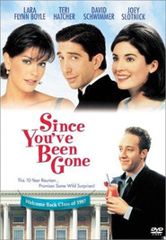 Since You've Been Gone is the best movie in David Schwimmer filmography.