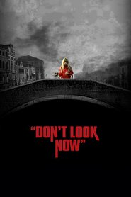 Don't Look Now - movie with Donald Sutherland.