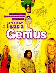 If I Had Known I Was a Genius - movie with Sharon Stone.