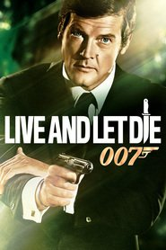 Live and Let Die is the best movie in Roger Moore filmography.