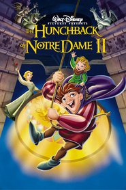 The Hunchback of Notre Dame II - movie with Demi Moore.