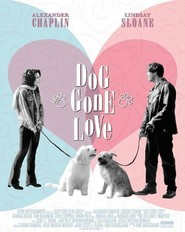 Dog Gone Love - movie with Chris Coppola.
