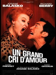 Un grand cri d'amour - movie with Josiane Balasko.