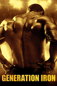 Generation Iron - movie with Lou Ferrigno.