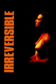 Irreversible - movie with Vincent Cassel.