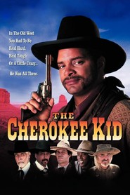 The Cherokee Kid is the best movie in Mark Pellegrino filmography.