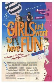 Girls Just Want to Have Fun - movie with Sarah Jessica Parker.