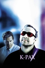K-PAX - movie with Kevin Spacey.
