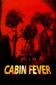 Film Cabin Fever.