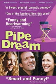 Pipe Dream is the best movie in Mary-Louise Parker filmography.