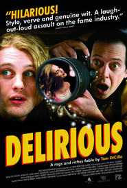 Delirious - movie with Steve Buscemi.