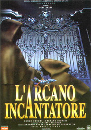 L'arcano incantatore is the best movie in Stefano Dionisi filmography.