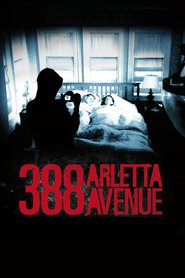 388 Arletta Avenue - movie with Aaron Abrams.