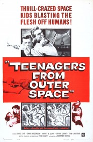 Teenagers from Outer Space is the best movie in Brian Grant filmography.