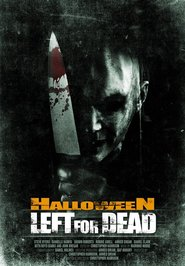 Left for Dead is the best movie in Robbie Amell filmography.
