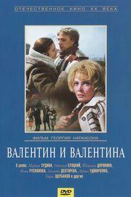 Valentin i Valentina is the best movie in Yuri Vasilyev filmography.