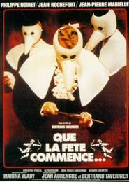 Que la fete commence... is the best movie in Jean-Pierre Marielle filmography.