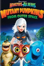 Monsters vs Aliens: Mutant Pumpkins from Outer Space is the best movie in Reese Witherspoon filmography.