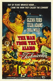 The Man from the Alamo is the best movie in Glenn Ford filmography.