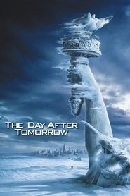 The Day After Tomorrow - movie with Jake Gyllenhaal.