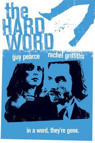 The Hard Word - movie with Joel Edgerton.