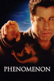 Phenomenon - movie with John Travolta.