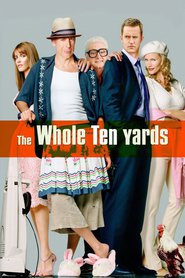 The Whole Ten Yards - movie with Bruce Willis.