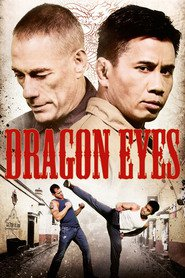 Dragon Eyes is the best movie in Sam Medina filmography.