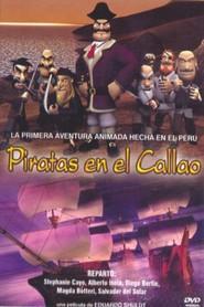 Piratas en el Callao is the best movie in Stephanie Cayo filmography.