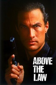 Above the Law - movie with Steven Seagal.