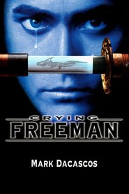 Crying Freeman is the best movie in Rae Dawn Chong filmography.
