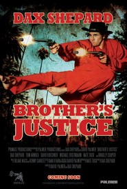 Brother's Justice - movie with Michael Rosenbaum.