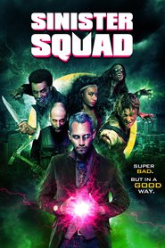 Sinister Squad is the best movie in Johnny Rey Diaz filmography.