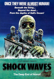Shock Waves - movie with Peter Cushing.