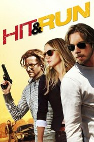 Hit and Run - movie with Michael Rosenbaum.