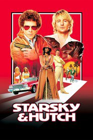 Starsky & Hutch - movie with Vince Vaughn.